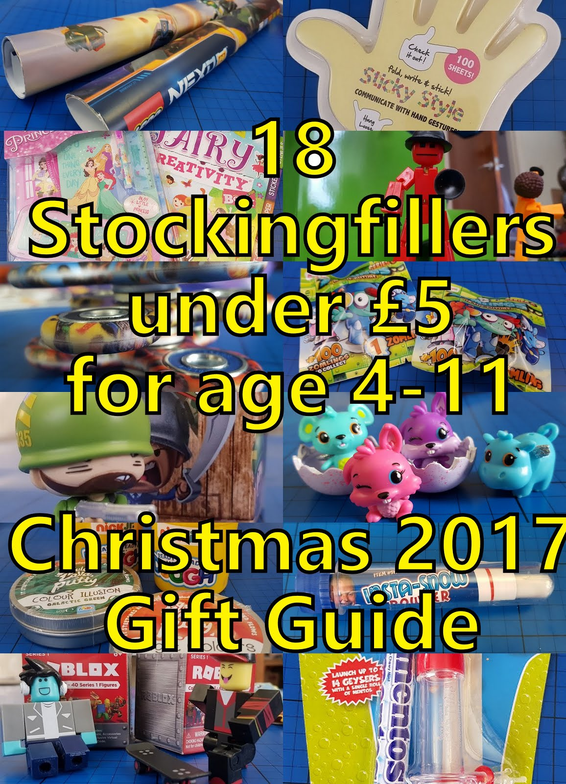 18 Stockingfillers 50p to £5.99 for children 4-11