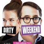 Nonton Film Dirty Weekend (2015)
