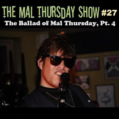 http://www.mevio.com/episode/292637/the-mal-thursday-show-27-the-ballad