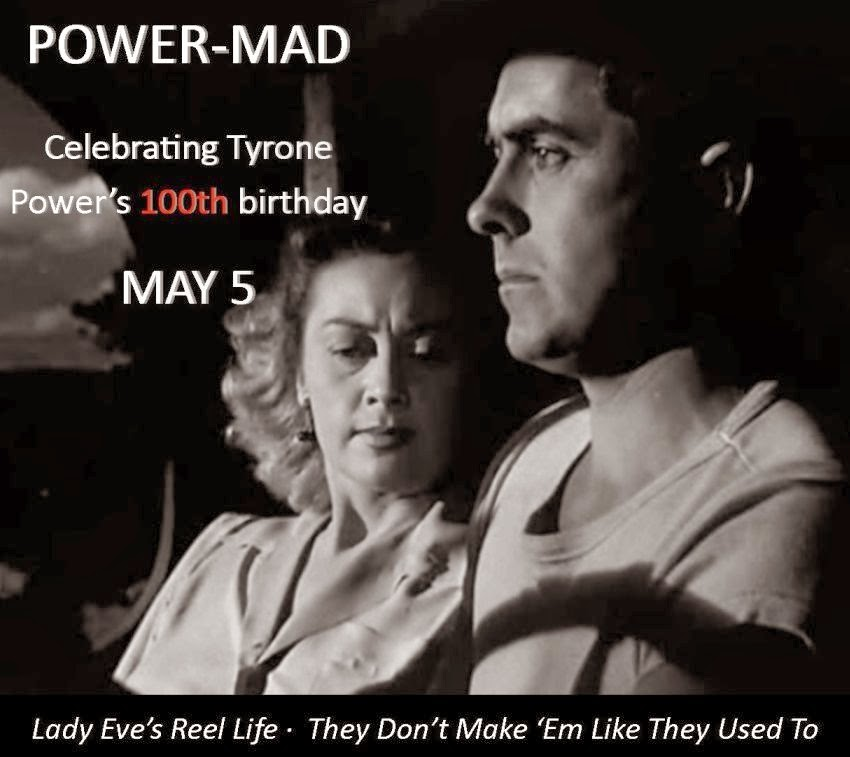 the following essay is thrilling days of yesteryears contribution to power mad a blogathon celebrating the centennial birthday of actor tyrone power and