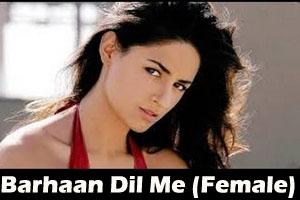 Barhaan Dil Me Ek Sawaal Aaya (Female)