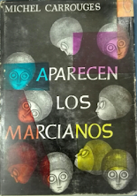 APARECEN LOS MARCIANOS