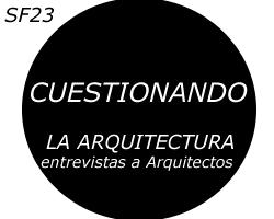 Entrevistas a Arquitectos