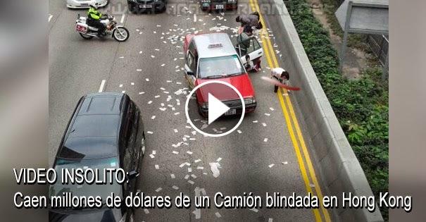VIDEO INSOLITO - Caen millones de dólares en la calle desde un camión blindada en Hong Kong