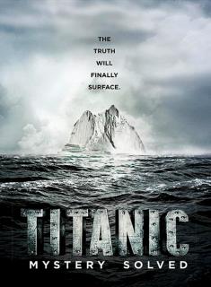 Titanic: Misterio Resuelto (2012 | 3gp/Mp4/DVDRip Latino HD Mega