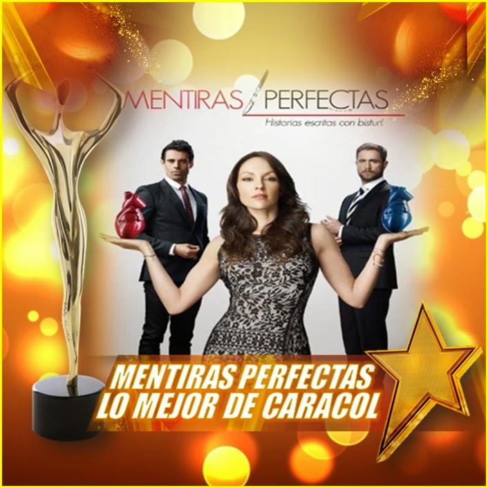 PremiosTvyNovelas: Mentiras Perfectas Lo Mejor De Caracol