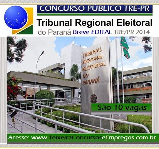 Inscrições Concurso Público TRE - Tribunal Regional Eleitoral do Paraná - PR- Edital 2014.2015