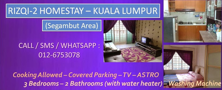 Rizqi Homestay - Kuala Lumpur Homestay - Segambut Homestay