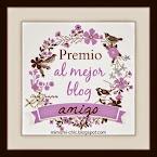 """Premio al """"Mejor blog amigo"""""""