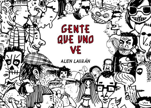 """""""Gente Que Uno Ve"""""""