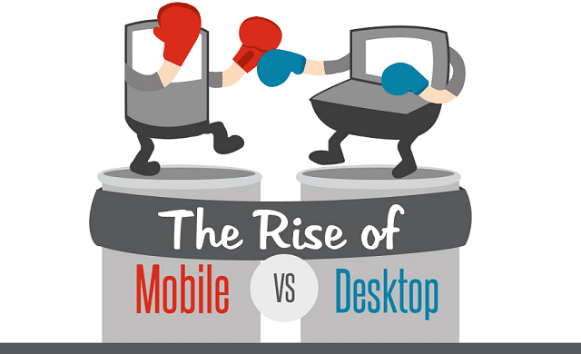 The Rise of Mobile Vs Desktop