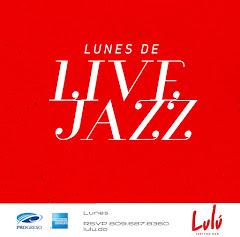 Lulú Live Sessions presenta, todos los lunes a partir de las 6:00PM: