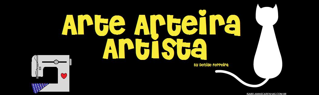 ...:   Arte     Arteira      Artista   :...