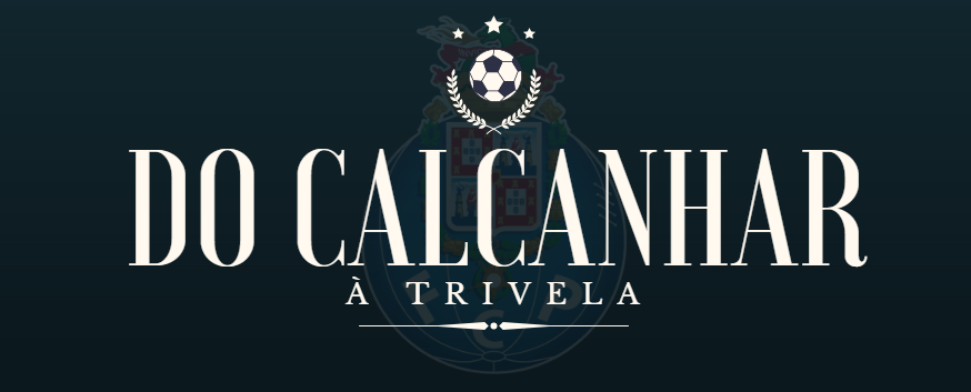 Do Calcanhar à Trivela