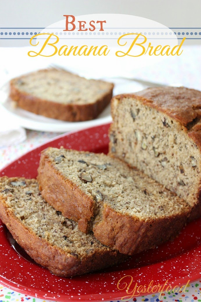 Yesterfood : Best Banana Bread