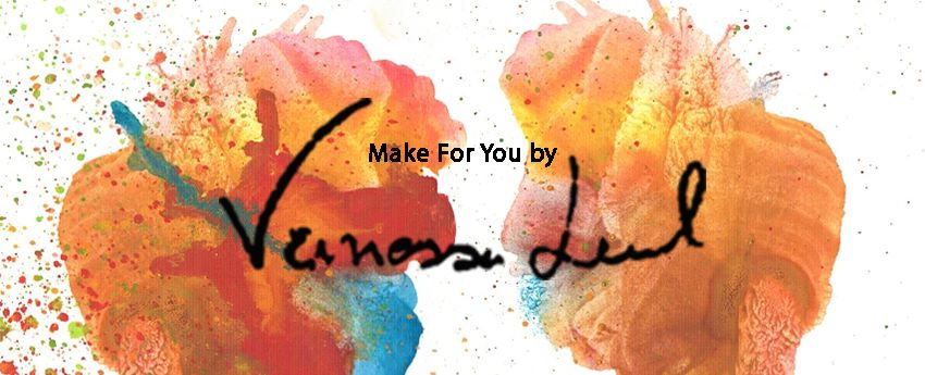 Make For You by Vanessa Leal