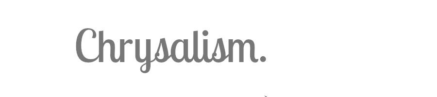 Chrysalism.nl | Annika