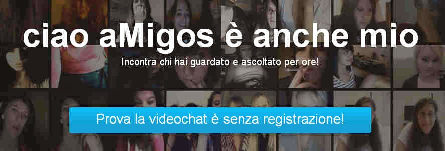 ciao amigos chat video incontribakeca it