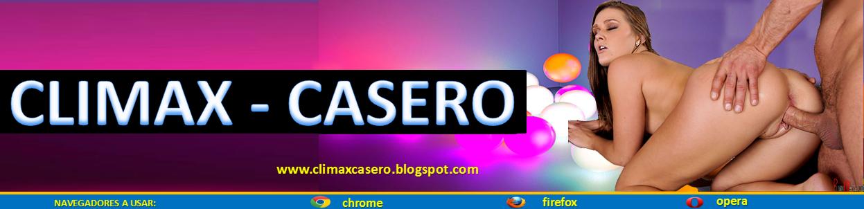 Climax Casero