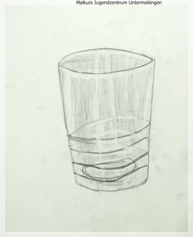 malkurs jugendzentrum untermeitingen zeichenkurs am freitag zeichnen mit bleistift glas zeichnen. Black Bedroom Furniture Sets. Home Design Ideas