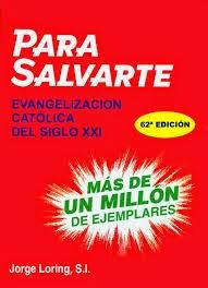 Para Salvarte - P. Jorge Loring