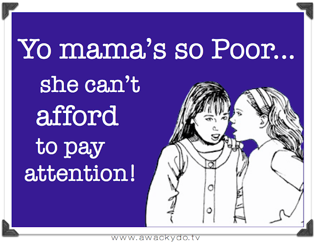 yo mama's so poor she can't afford to pay attention, two retro girls whispering