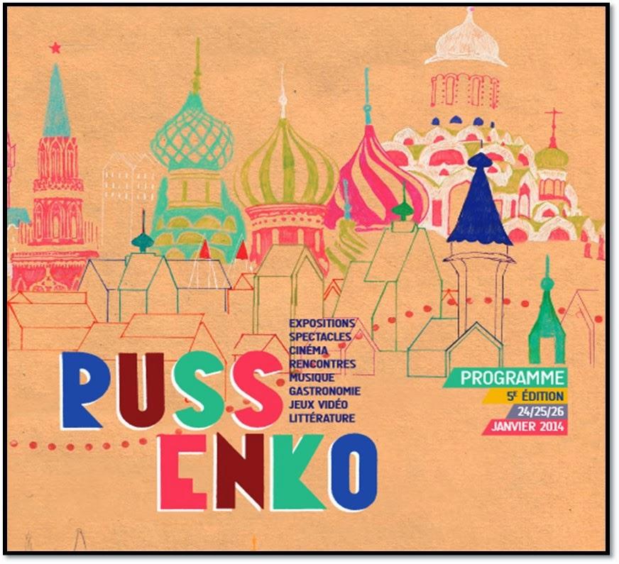 fetsival Russenko 2014 Kremlin Bicetre 5ème édition culture soviétique russe cinéma photos art visuel cinéma musique jeux vidéos