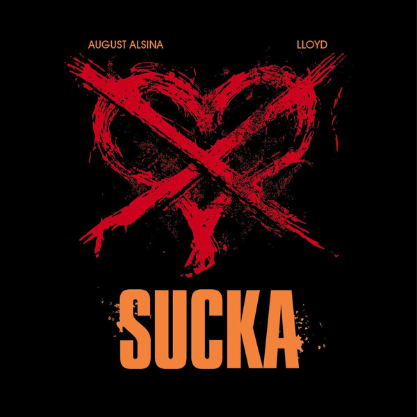 August Alsina - Sucka (feat. Lloyd) - Single Cover