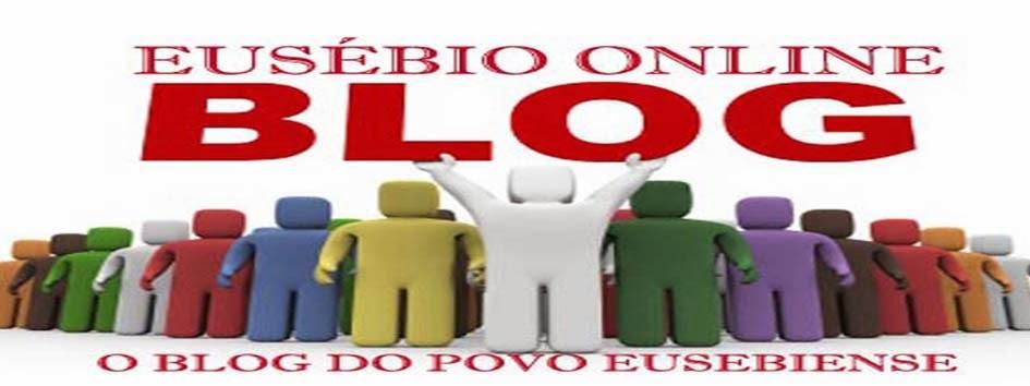 """EUSÉBIO ONLINE """"O BLOG DO POVO EUSEBIENSE"""" denuncias para eusebioonline2011@hotmail.com"""