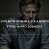 10 filmów Romana Polańskiego, które warto zobaczyć.