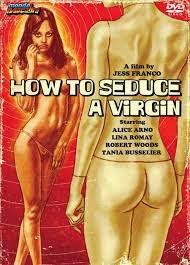 How To Seduce a Virgin / Plaisir à trois (1974)