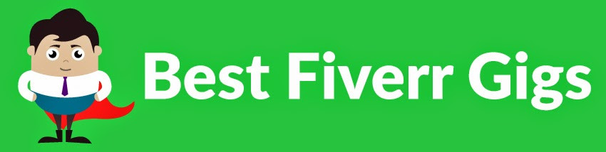 Best Fiverr Gigs for Businesses, Bloggers, and Companies
