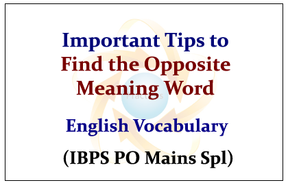 Important Tips to Find the Opposite Meaning Word- English ...