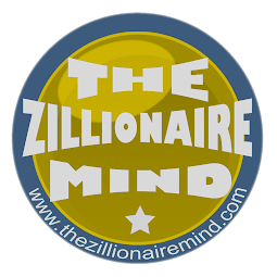 The Zillionaire Mind