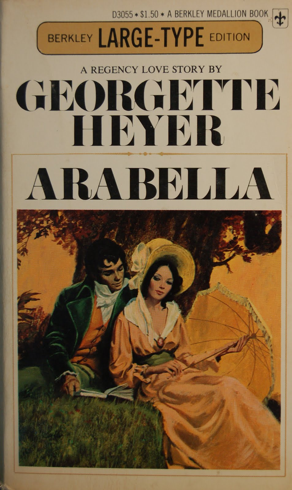Arabella By Georgette Heyer Is A Berkley Paperback Edition Published In July 1972 One Of Large Family Vicar And Given The