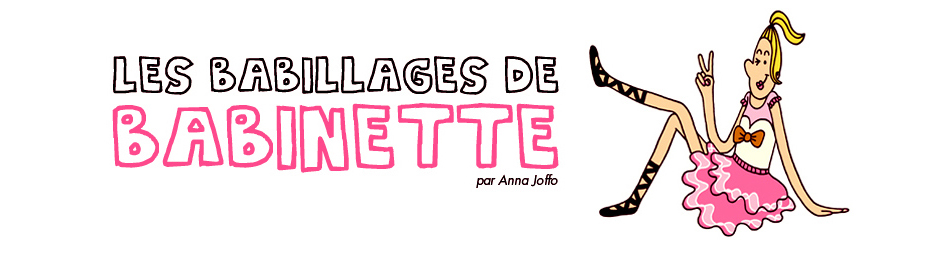 Les babillages de babinette