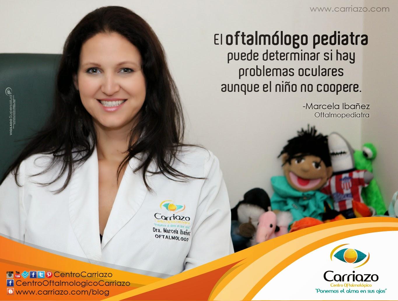 Dra. Marcela Ibañez, especialista en Oftalmopediatría