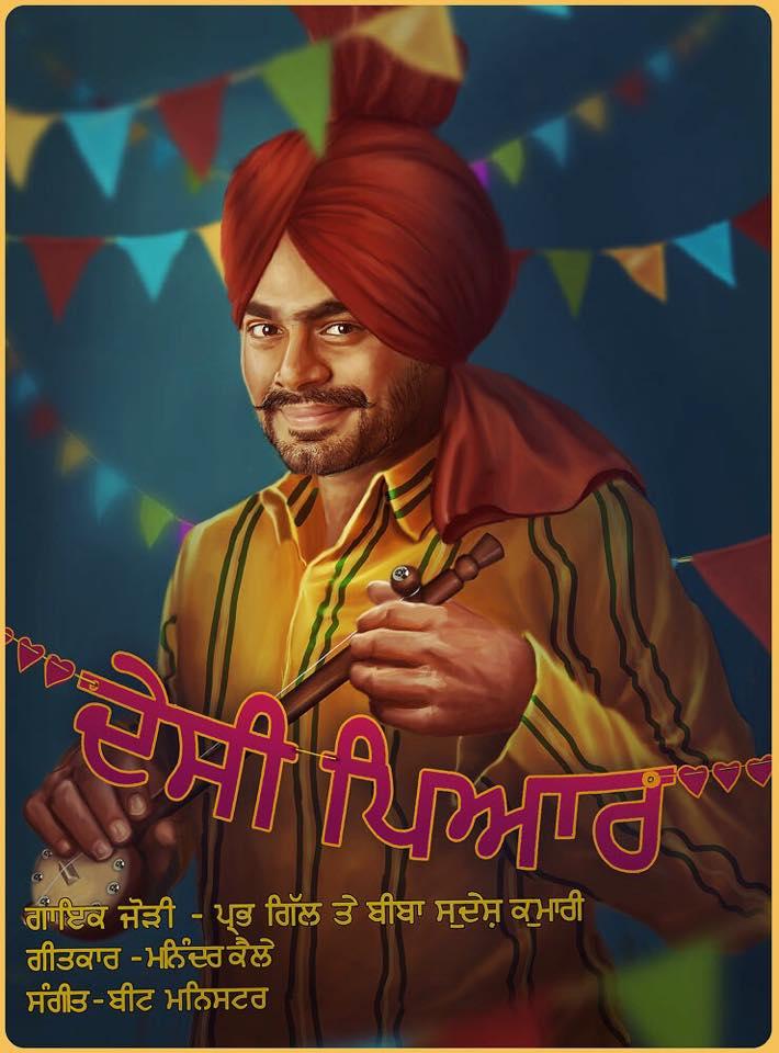 Prabh Gill and Sudesh Kumari - Desi Pyar (Duet Punjabi Song)