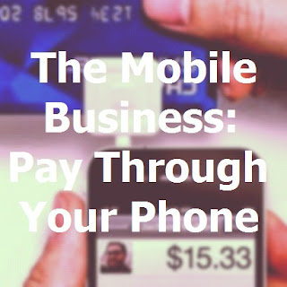 Mobile business goes smart with multiple companies creating technology to charge through your smartphone.