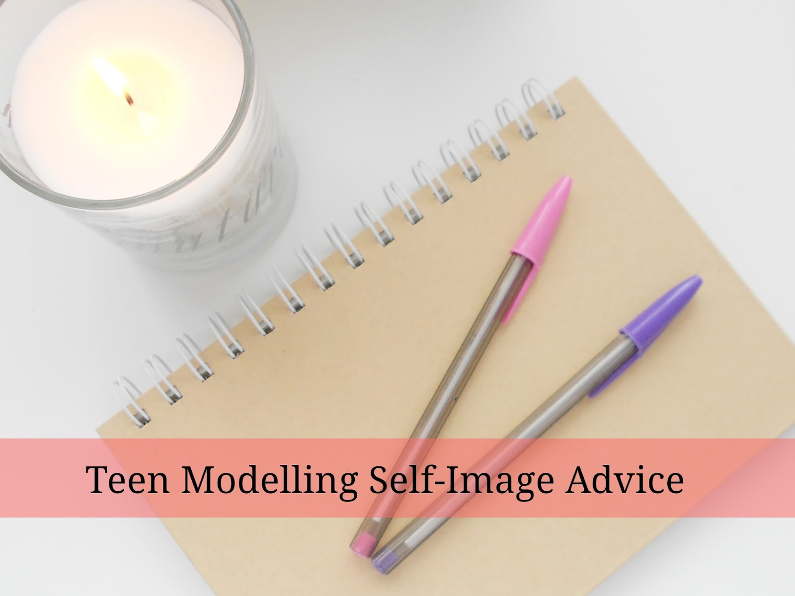 Teen Modelling Self-Image Advice