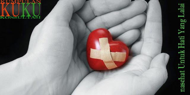 nasehat Untuk Hati Yang Lalai