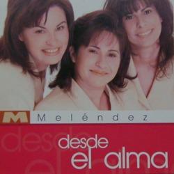Hermanas Meléndez-Desde El Alma-