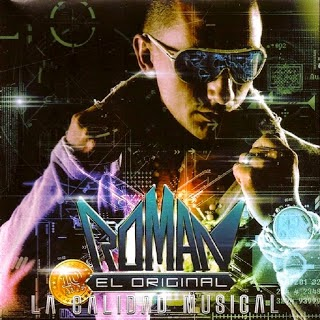 Roman El Original - La Calidad Musical (2013)