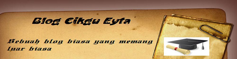Blog Cikgu Eyta