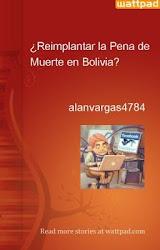 ¿Reimplantar la Pena de Muerte en Bolivia?
