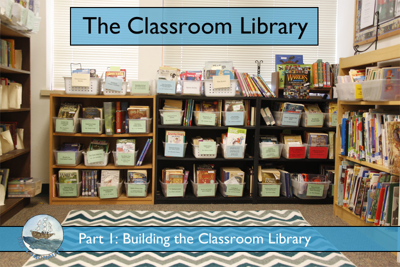 The Classroom Library, part 1: Building a Classroom Library | The Logonauts