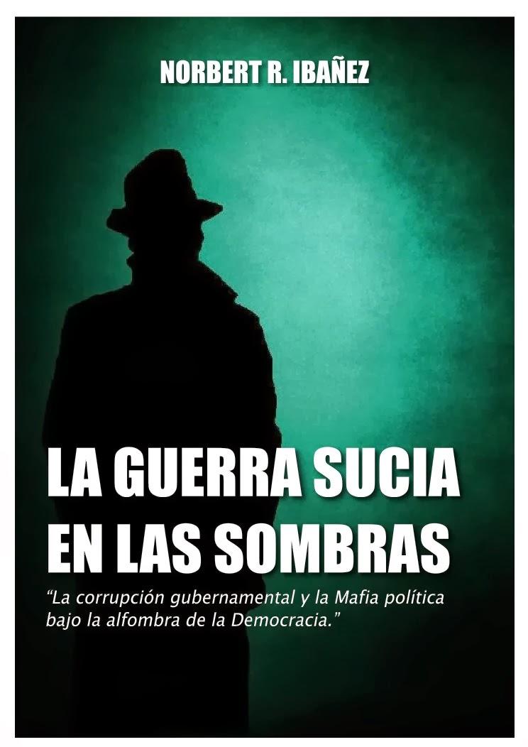 Nuevo: La guerra sucia en las sombras