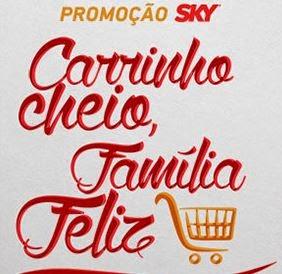 Participar nova promoção da Sky 2015 Carrinho Cheio, Família Feliz