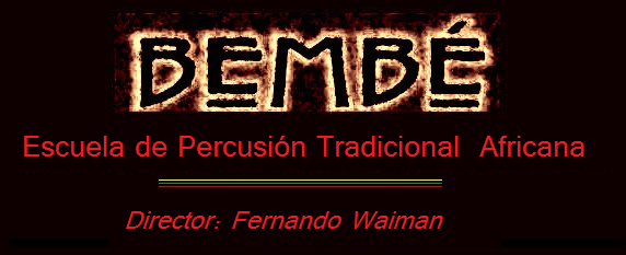 BEMBÉ - Percusión Africana  -