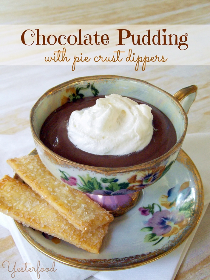 Yesterfood : Homemade Chocolate Pudding with Pie Crust Dippers